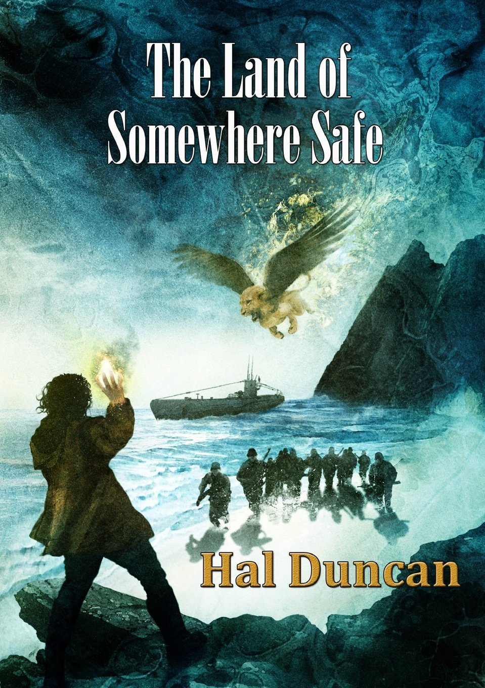 The Land of Somewhere Safe cover