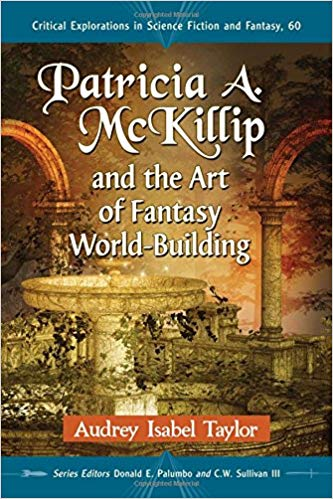 Patricia A. McKillip and the Art of Fantasy World-Building cover